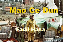 Mao Ce Dun - Fadil Hasa